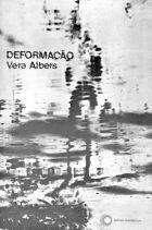 DEFORMAÇÃO, livro de Vera Albers