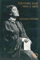 ELEONORA DUSE - VIDA E ARTE, livro de Giovanni Pontiero