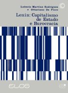 LENIN: CAPITALISMO DE ESTADO E BUROCRACIA, livro de Leôncio M. Rodrigues e Ottaviano de Fiore