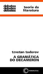 GRAMÁTICA DO DECAMERON, A, livro de Tzvetan Todorov