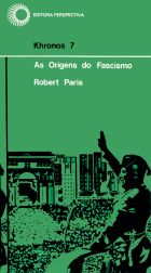 ORIGENS DO FASCISMO, AS, livro de Robert Paris