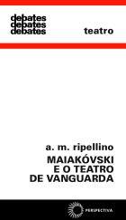 MAIAKÓVSKI E O TEATRO DE VANGUARDA, livro de A. M. Ripellino