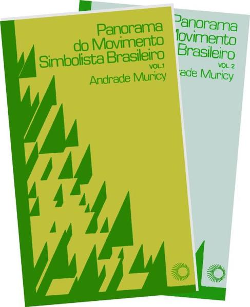 PANORAMA DO MOVIMENTO SIMBOLISTA BRASILEIRO (2 vols.), livro de Andrade Muricy