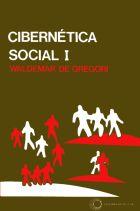 CIBERNÉTICA SOCIAL I - UM MÉTODO INTERDISCIPLINAR DAS CIÊNCIAS SOCIAIS E HUMANAS, livro de Waldemar de Gregori