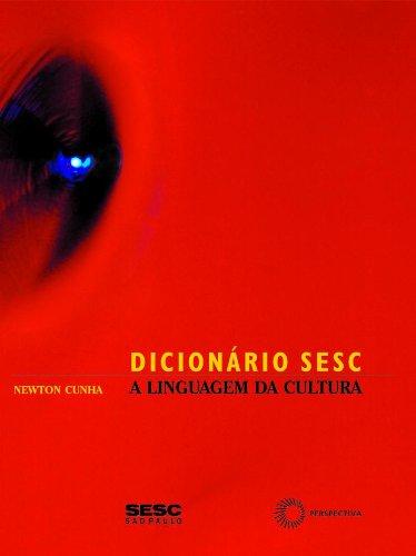 Dicionário Sesc. A Linguagem da Cultura, livro de Newton Cunha