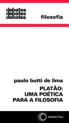 PLATÃO: UMA POÉTICA PARA A FILOSOFIA, livro de Paulo Butti de Lima