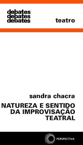 Natureza e Sentido da Improvisação Teatral, livro de Sandra Chacra