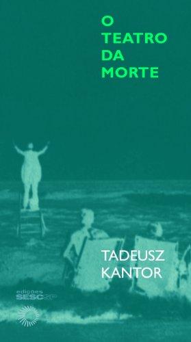 O Teatro da Morte, livro de Tadeusz Kantor