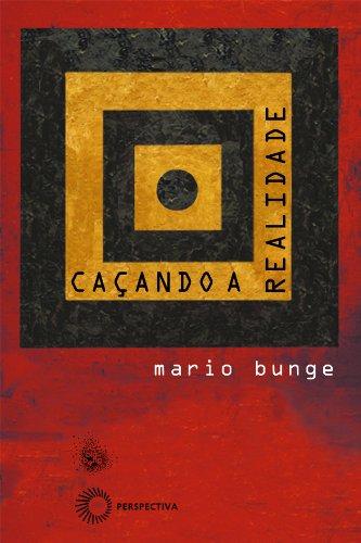 Caçando a Realidade, livro de Mario Bunge