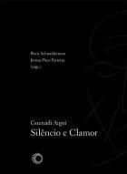 GUENÁDI AIGUI: SILÊNCIO E CLAMOR, livro de Boris Schnaiderman e Jerusa Pires Ferreira (orgs.)