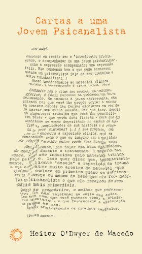 Cartas a Uma Jovem Psicanalista, livro de Heitor O