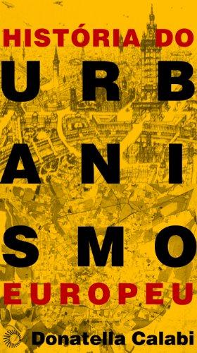 História do Urbanismo Europeu, livro de Donatella Calabi
