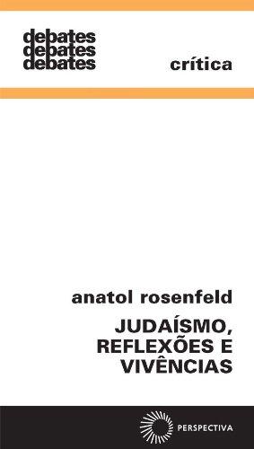 Judaísmo, Reflexões e Vivências, livro de Anatol Rosenfeld