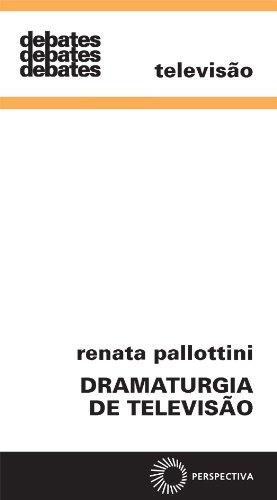 Dramaturgia de Televisão, livro de Renata Pallottini