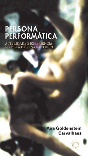 Persona Performática, livro de Ana Goldenstein Carvalhaes