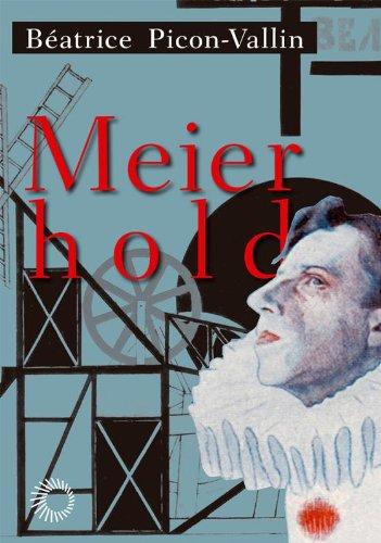 Meierhold, livro de Béatrice Picon-Vallin