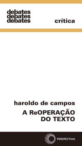 A reoperação do texto, livro de Haroldo de Campos