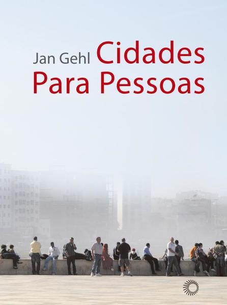 Cidades Para Pessoas, livro de Jan Gehl