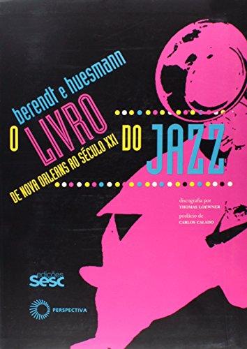 O Livro do Jazz, livro de Joachim E. Berendt, Günther Huesmann