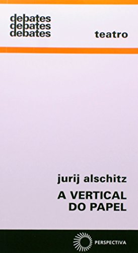 A Vertical do Papel, livro de Jurij Alschitz