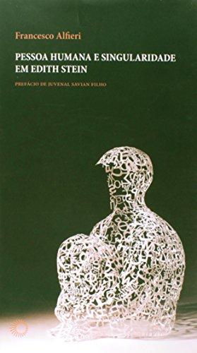 Pessoa Humana e Singularidade em Edith Stein, livro de Francesco Alfieri