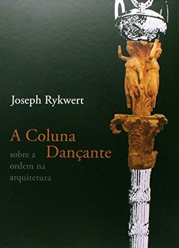 A Coluna Dançante, livro de Joseph Rykwert