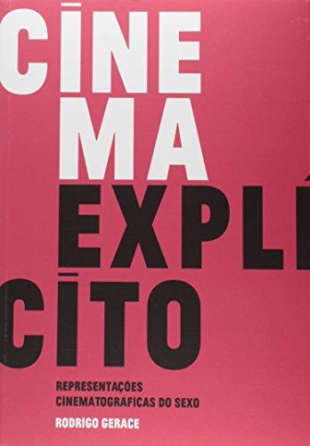 Cinema Explícito - Representação Cinematográfica do Sexo, livro de Rodrigo Gerace