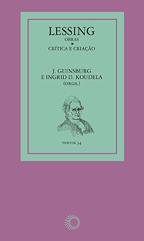 Lessing: Obras - Crítica e Criação, livro de J. Guinsburg, Ingrid Dormien Koudela (orgs.)
