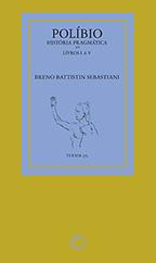 Políbio: História Pragmática - Livros I a V, livro de Breno Battistin Sebastiani