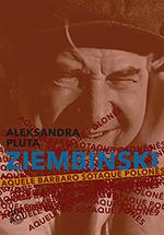 Ziembinski, Aquele Bárbaro Sotaque Polonês, livro de Aleksandra Pluta