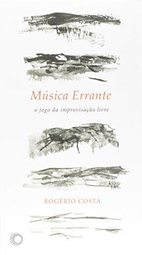 Música Errante, livro de Rogério Luiz Moraes Costa
