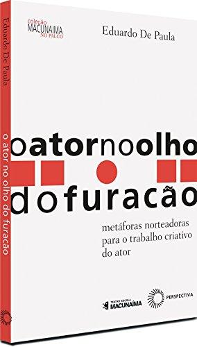 O Ator no Olho do Furação, livro de José Eduardo de Paula