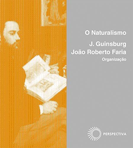O Naturalismo, livro de João Roberto Faria