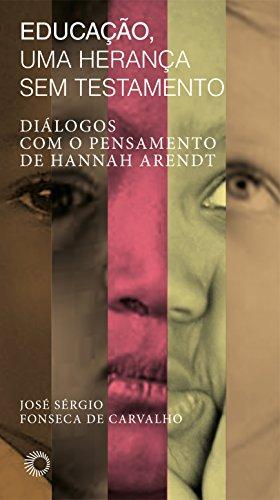Educação, Uma Herança sem Testamento, livro de José Sérgio Fonseca de Carvalho