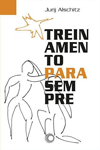 Treinamento Para Sempre, livro de Jurij Alschitz