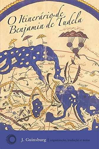 O Itinerário de Benjamin de Tudela, livro de J. Guinsburg