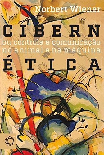Cibernética ou Controle de Comunicação no Animal e na Máquina, livro de Norbert Wiener