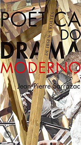 Poética do Drama Moderno, livro de Jean-Pierre Sarrazac