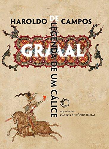 Graal - Legenda de um cálice, livro de Haroldo de Campos