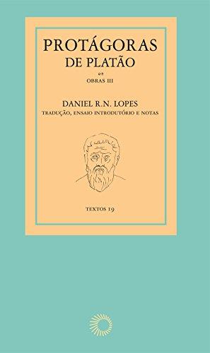 Protágoras de Platão, livro de Daniel R. N. Lopes
