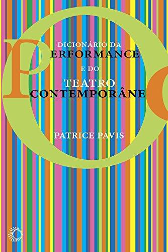 Dicionário da Performance e do Teatro Contemporâneo, livro de Patrice Pavis