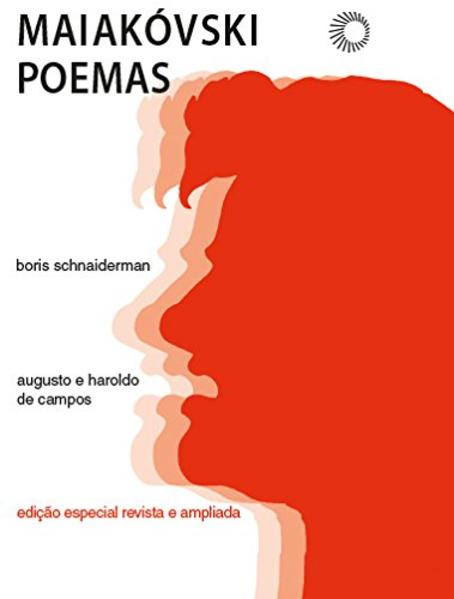 Maiakóvski Poemas - Edição especial revista e ampliada, livro de Boris Schnaiderman, Augusto de Campos, Haroldo de Campos