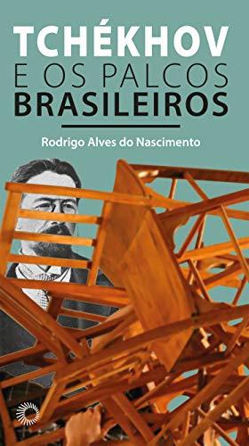 Tchékhov e os Palcos Brasileiros, livro de Rodrigo Alves do Nascimento