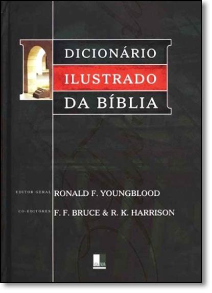 Dicionário Ilustrado da Bíblia, livro de Ronald Y. Youngblood