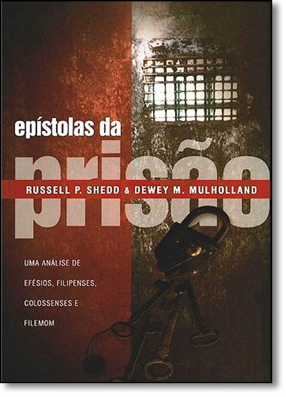 Epístolas da Prisão, livro de Russell P. Shedd