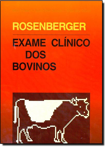 Exame Clínico dos Bovinos, livro de Rosemberge