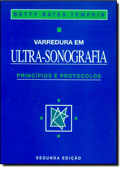 Varredura em Ultra-sonografia: Princípios e Protocolos, livro de TEMPKIN