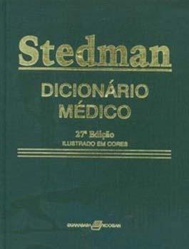 Stedman - Dicionário médico - 27ª edição, livro de Thomas Lathrop Stedman