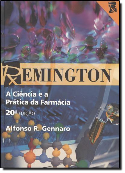 Remington: A Ciência e a Prática da Farmácia, livro de Afonso Gennaro