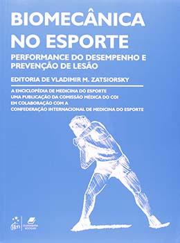 Biomecânica no esporte - Performance do desempenho e prevenção de lesão, livro de Vladimir M. Zatsiorsky